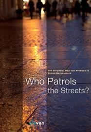 Who patrols the streets